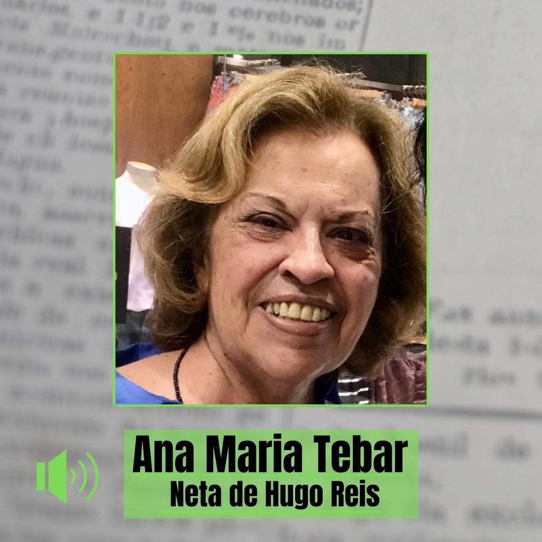 Neta de Hugo Reis relembra trajetória do avô