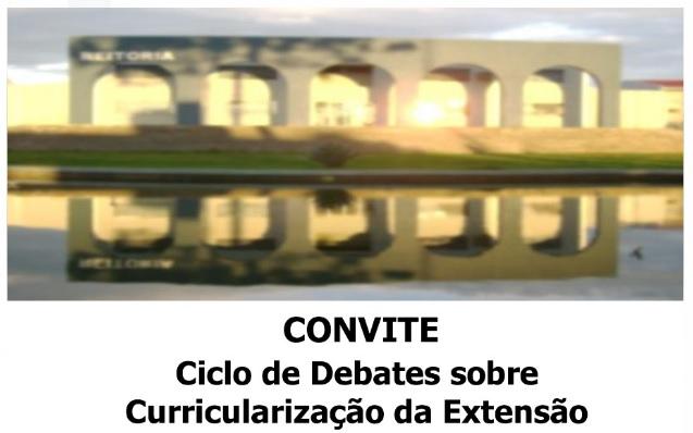 Ciclo de Debates Sobre a Curricularização da Extensão
